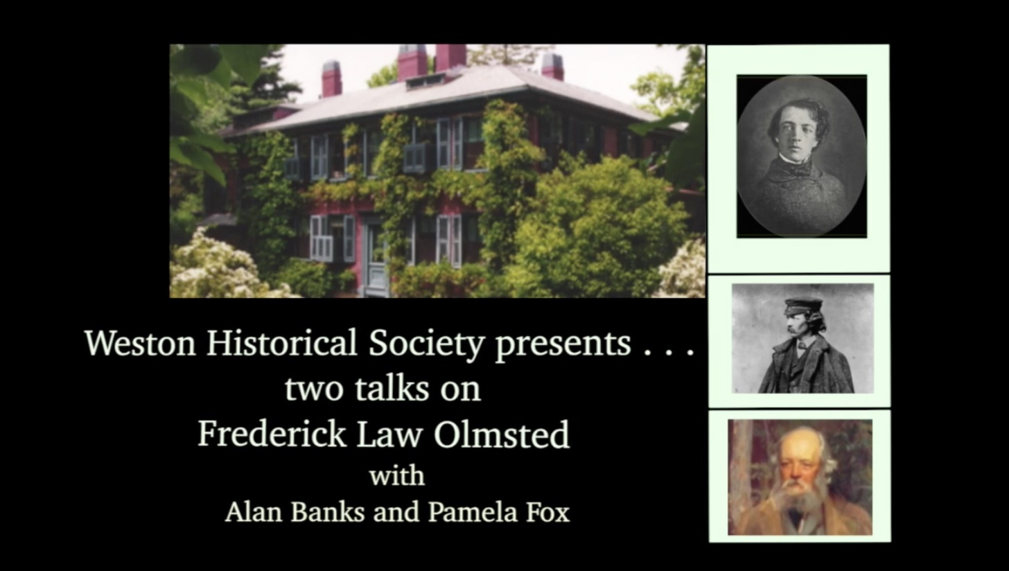 Presentation title slide labeled: Weston Historical Society presents... two talks on Frederick Law Olmsted with Alan Banks and Pamela Fox